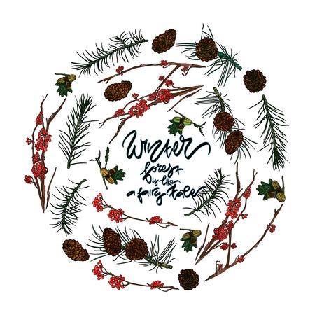 """Carte avec des branches de forêt, des pommes de pin et des glands, des branches de sapin. Inscription dessinée à la main - """"La forêt d'hiver est comme un conte de fées"""" Illustration vectorielle."""