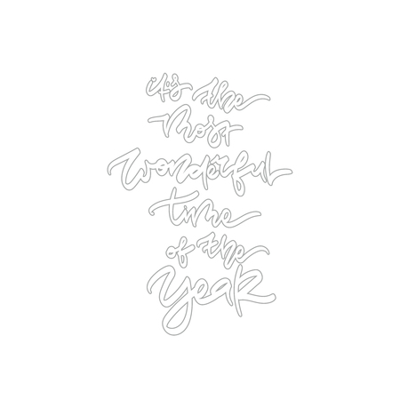 Its the most wonderful time of the year. Hand drawn winter quote. Typography design elements for prints, cards, posters, products packaging, branding.