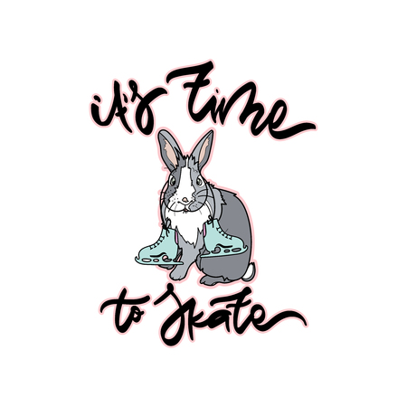 It's time to skate vector illustration with skates, bunny and hand drawn winter quote. Typography design elements for prints, cards, posters, products packaging, branding. Illustration