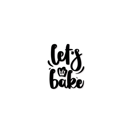 Handwritten lettering - let's bake. Vector bakery poster isolated on white background for print and web projects, posters, logos, products packaging. Modern ink brush calligraphy. Logo