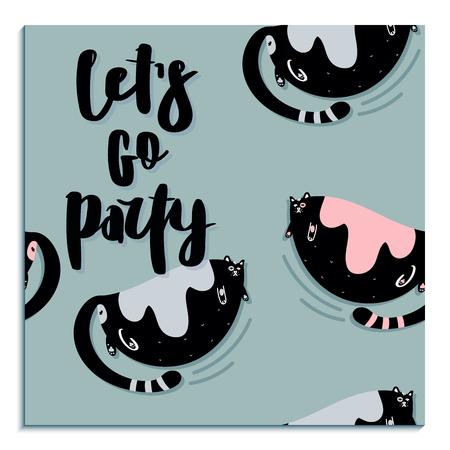 Fette süße Katze. Flache handgezeichnete Vektorkarte mit handgeschriebenem Schriftzugzitat - lass uns feiern gehen. Kätzchen skizzieren. Isolierte Cartoon-Illustration. Vektorgrafik