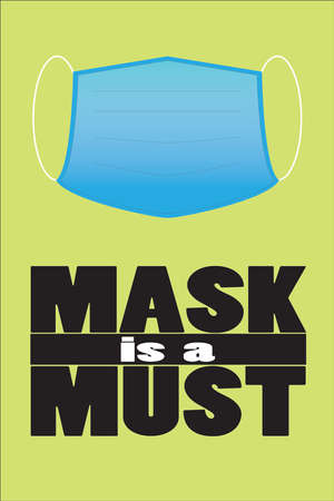 An illustration of a notice to remind public to wear mask during the pandemic Vecteurs