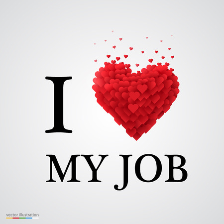 i love you sign: i love my job, font type with heart sign. Illustration