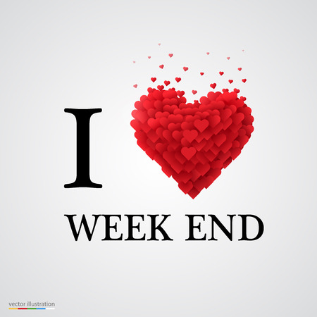 week end: i love week end, font type with heart sign.