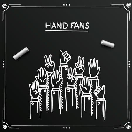 the fans: Chalkboard sketch fans hands up background cover