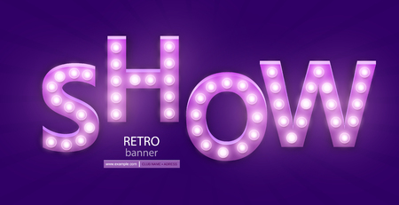 Retro sign with lamp. Show banner. Vector illustration Illustration