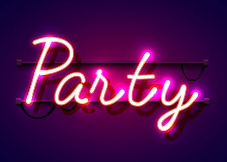 Neon sign, the word Party on dark background. Night life Background for your design, greeting card, banner. Vector illustration