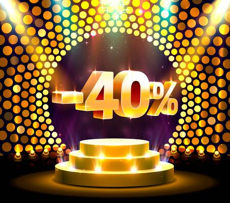 Podium action with share discount percentage 40, sale off. Vector illustration