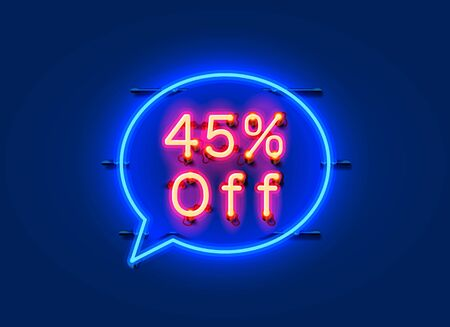 Neon chat frame 45 off text banner. Night Sign board. Vector illustration Illustration