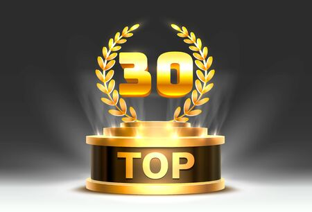 Top 30 best podium award sign, golden object. Vector illustration