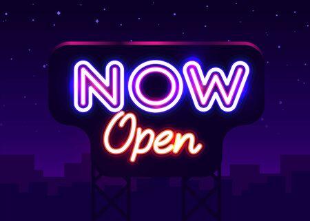 Now Open neon text vector design template. Now Open neon logo, light banner design element, night bright advertising, bright sign. Vector illustration