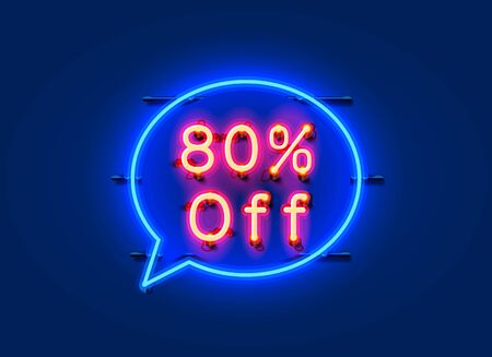 Neon chat frame 80 off text banner. Night Sign board. Vector illustration Ilustración de vector