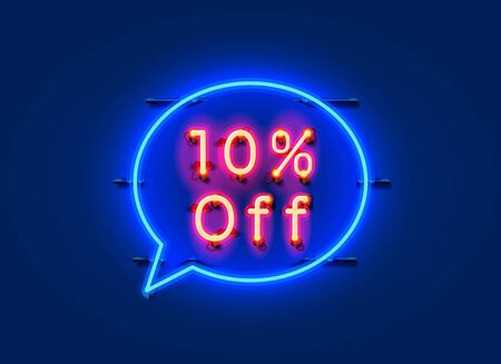 Neon chat frame 10 off text banner. Night Sign board. Vector illustration