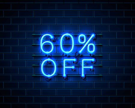 Neon 60 off text banner. Night Sign. Vector illustration