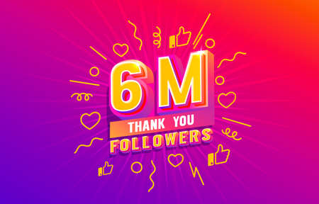 Thank you 6 million followers, peoples online social group, happy banner celebrate, Vector