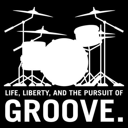 Life, Liberty, and the pursuit of Groove, drummers drum set silhouette isolated vector illustration Çizim