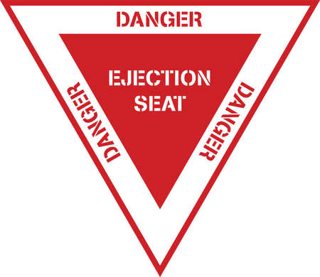 Danger Ejection Seat Aircraft Aviation Safety Placard Sign Design in Red and White Isolated Vector Illustration Ilustracja