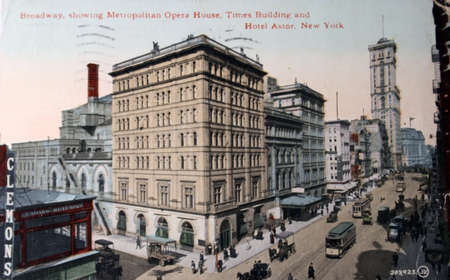old new york: Vintage postcard of Broadway on Manhattan with Metropolitan opera house, Times building and Astor Hotel in 1909