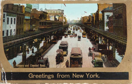 bowery: NEW YORK , USA- CIRCA 1906: Vintage postcard depicting the Bowery with its Third avenue El, New York, USA, circa 1906. When the Dutch settled on Manhattan island, they named the path Bouwerij road — bouwerij being an old Dutch word for farm as it Nwas Editorial