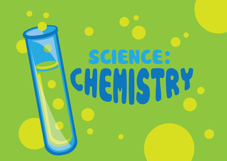 chemistry science: Vector illustration of test tube with green bubbling chemical liquid and text Science: Chemistry isolated on green background. Illustration