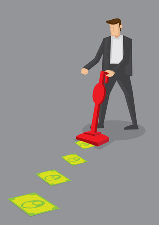 Business executive in suit sucking money off the floor with red vacuum cleaner. Conceptual vector illustration for metaphor