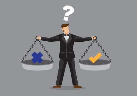 value: Cartoon man wearing full suit and bow tie balancing cross and tick symbol on two weighing trays on both arms. Creative vector illustration for ethical dilemma concept isolated on grey background.