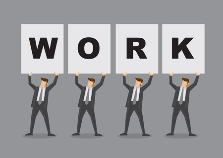 work force: Four white collar executives in business suit carrying huge placards that spell Work. Cartoon illustration for work related concept isolated on grey background.