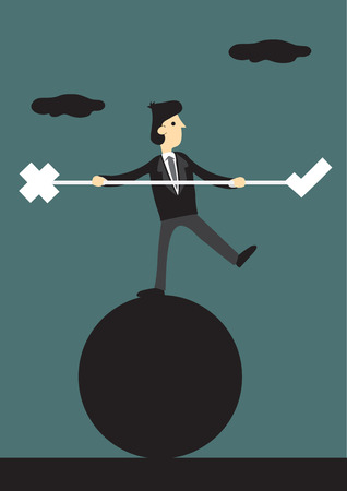 Cartoon businessman standing one-legged on the ball holding balancing beam with tick and cross symbols at the end. Creative illustration for concept on finding right balance in business.