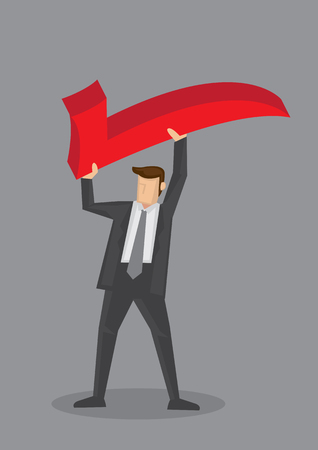 uphold: illustration of a businessman holding a huge red tick sign above his head isolated on grey background.