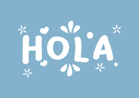 Hola word with design lettering. Vector illustration of spanish hello phrase.