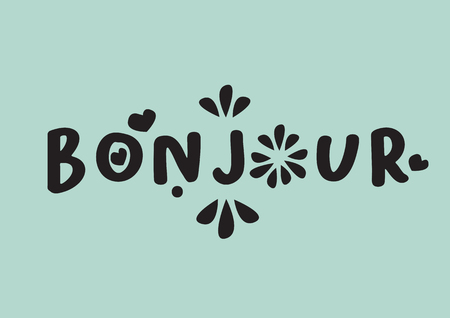 Bonjour word with design lettering. Vector illustration of French language good morning phrase.