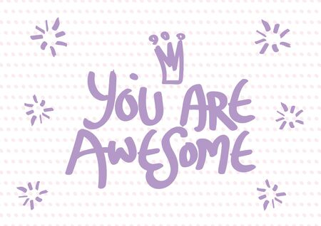 Hand drawn You are Awesome lettering typography message. Vector illustration