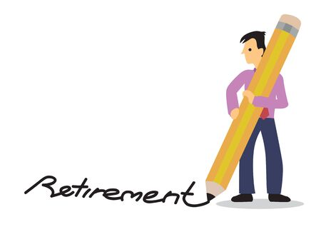 Businessman write retirement with his giant pencil. Concept of retirement planning and saving budget. Flat isolated vector illustration.