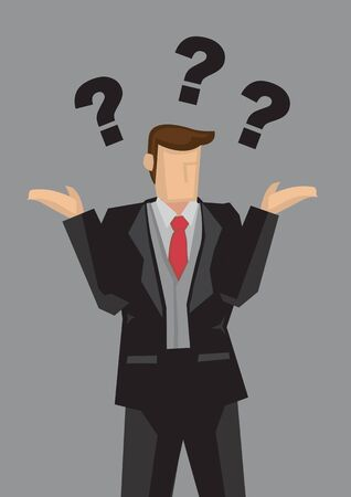 Vector illustration of a business professional shrugging his shoulders with palms up at the side in don't know gesture and questions marks above head isolated on grey background.