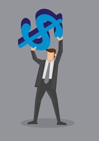 Cartoon man in business suit holding up a huge blue money symbol above his head isolated on grey background.