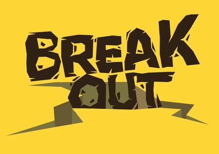 Breakout! Typographic font design with broken crack earth. Concept of innovation, breakthough or breakout performance. Vector illustration.