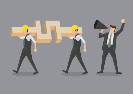 Businessman using a megaphone to give orders to construction workers carrying a huge dollar symbol on their shoulders. Conceptual vector illustration isolated on grey background.