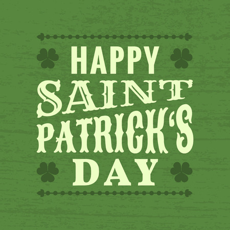 Saint Patrick's day - typographic design Illustration