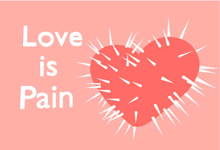 spike heart on a pink background with the text love is pain Иллюстрация