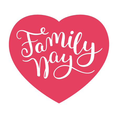clan: Family Day hand lettering with heart. Template for greeting cards, posters, print.