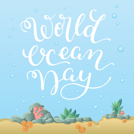 Hand lettering World Ocean Day. Template for card, poster, print.