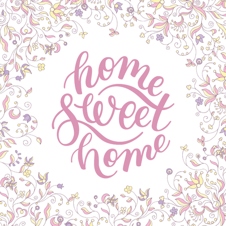 Floral frame and hand lettering home Sweet home