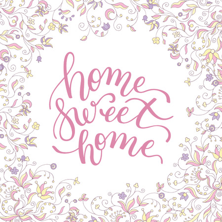 Floral frame and hand lettering home Sweet home illustration.