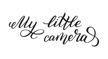 Hand lettering My little camera. Template for card, poster, print. Banque d'images - 135451419