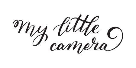 Hand lettering My little camera. Template for card, poster, print. Banque d'images - 135451414