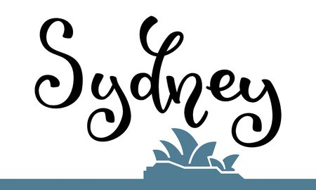 Hand lettering of Sydney and  a silhouette of Sydney Opera House.  Template for card, poster, print. 向量圖像