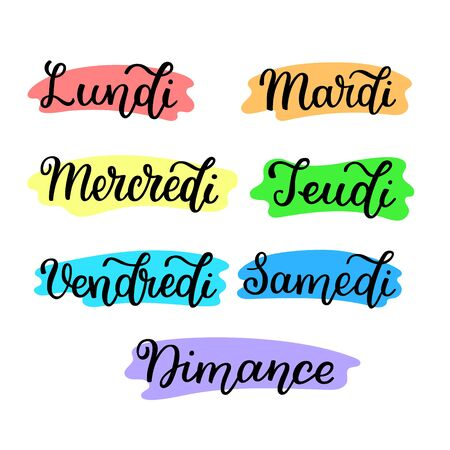Lettering in French, days of the week - Monday, Tuesday, Wednesday, Thursday, Friday, Saturday, Sunday. Handwritten words for calendar, weekly plan, organizer.