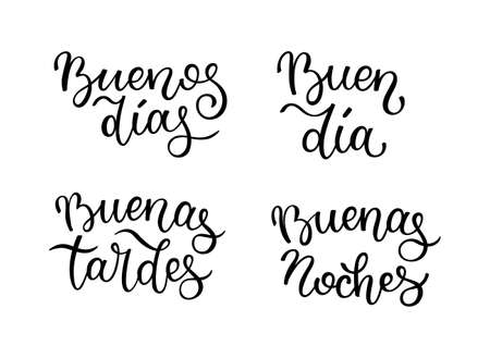Hand lettering Good morning, Good day, Good evening, Good night. Spanish letters.