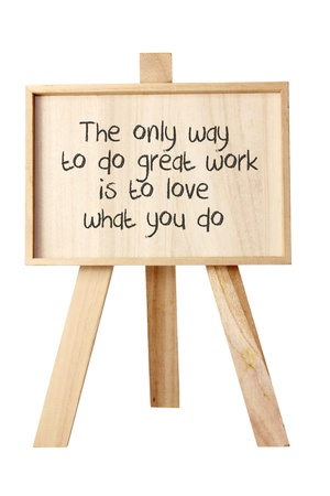 Easel with Message of Motivation on White Background