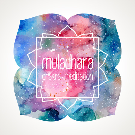 muladhara: Chakra Muladhara flower icon, ayurvedic symbol and frame for text. Watercolor bright texture. Frame and text edited in vector